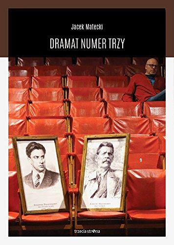 Dramat Numer Trzy - Jacek Matecki