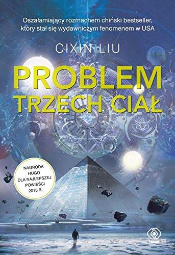 Problem trzech cial - Cixin Liu