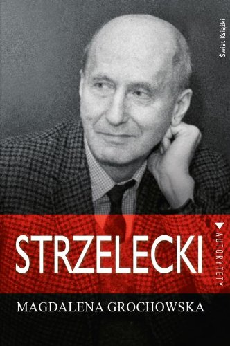 Strzelecki - Magdalena Grochowska