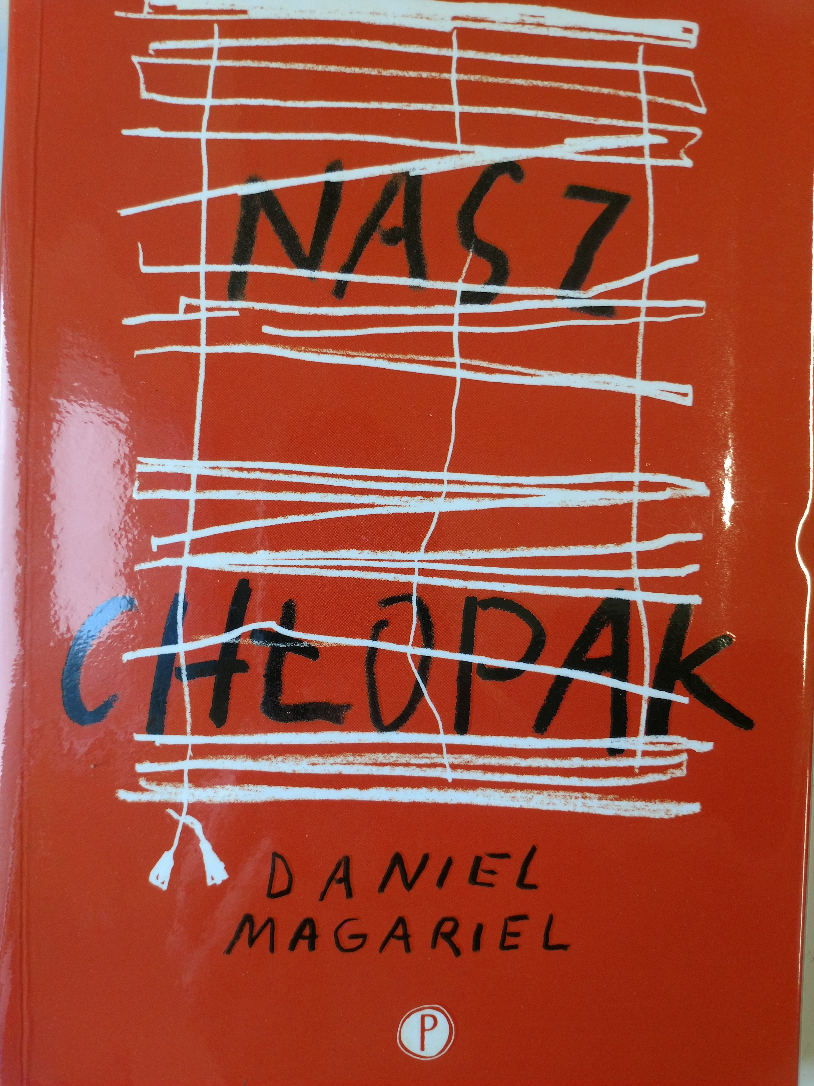 Nasz Chlopak - Daniel Magariel