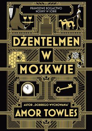 Dzentelmen w Moskwie - Amor Towles