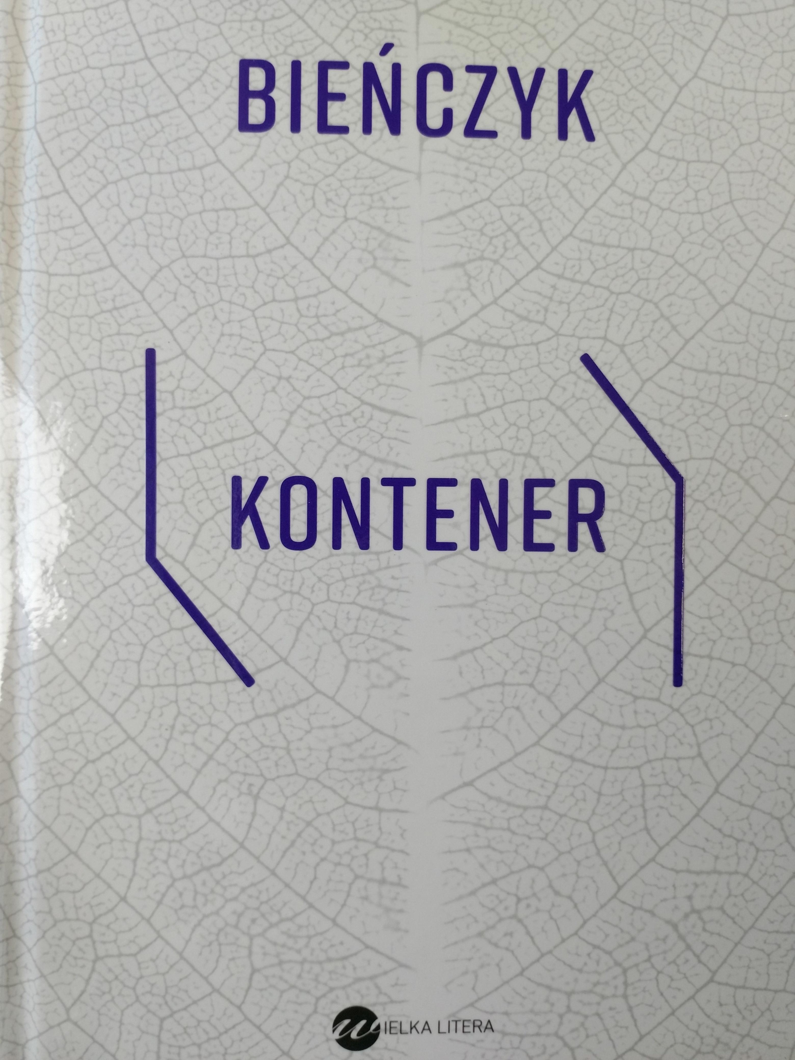 Kontener / - Marek Bieńczyk