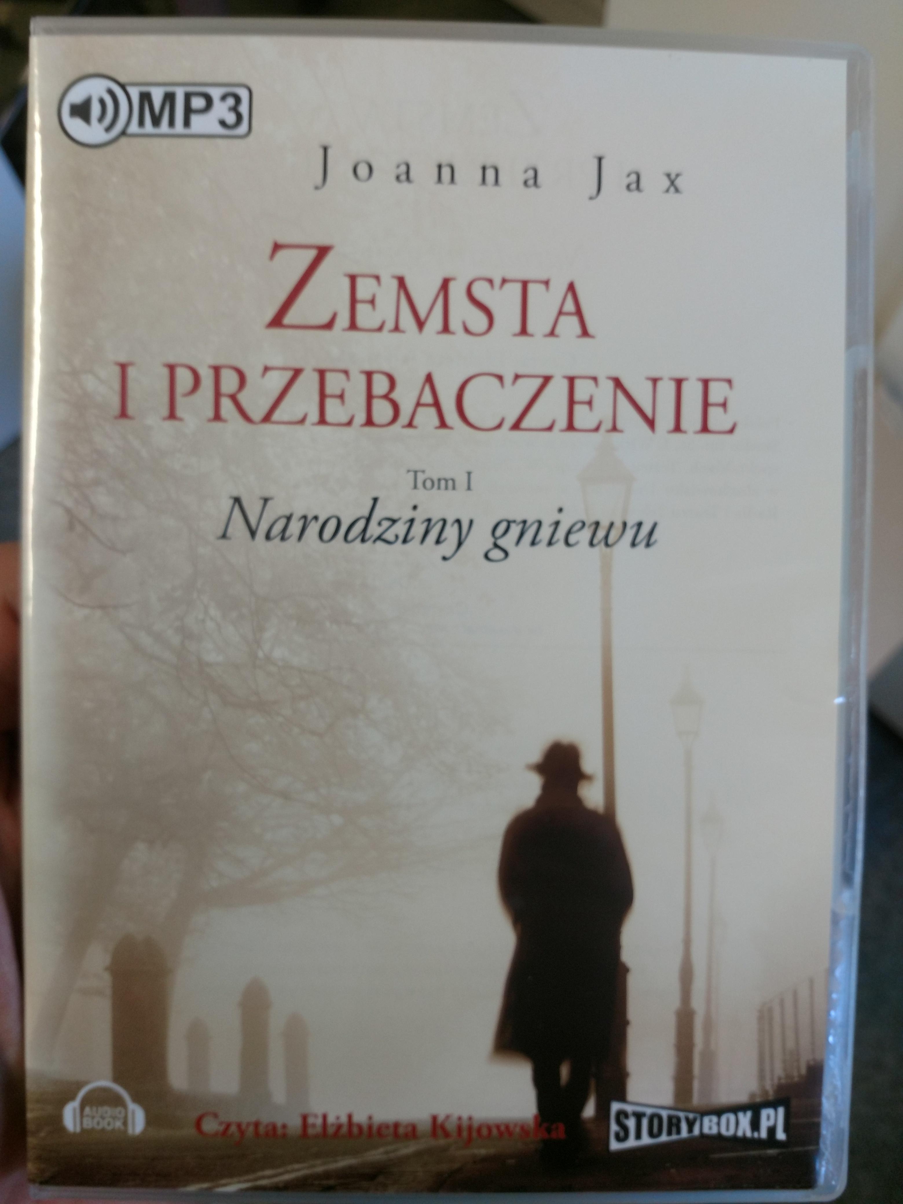 Narodziny gniewu - Joanna Jax, Elżbieta Kijowska, Joanna. Jax